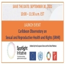 Image of flyer for UNFPA Caribbean Launch of Caribbean Observatory on Sexual and Reproductive Health Rights (SRHR) on Thursday September 30, 2021